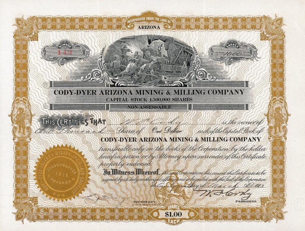 Äußerst seltene Aktie der Cody-Dyer Arizona Mining and Milling Company aus dem Jahr 1913, ausgestellt auf und als Präsident original unterschrieben von William Frederick Cody, besser bekannt als Buffalo Bill.