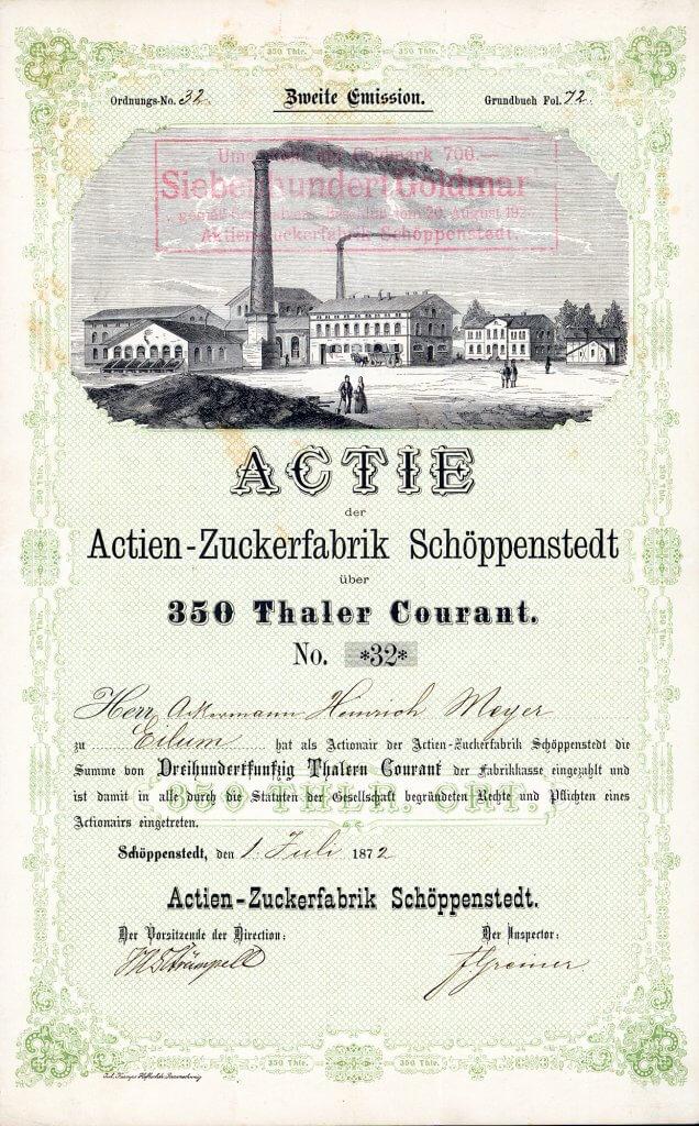 Actien-Zucker-Fabrik Schöppenstedt - Historische Aktie über 350 Thaler von 1872. Hochdekoratives historisches Wertpapier der 1864 gegründeten Zuckerfabrik. Im Kundenauftrag suche ich Aktien von Zuckerfabriken weltweit, insbesondere aus Niedersachsen und zahle dafür sehr gute Preise!