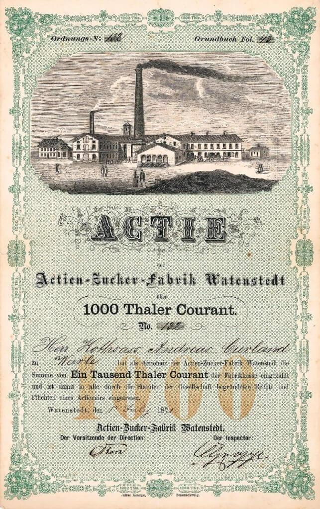 Historische Aktie der Actien-Zucker-Fabrik Watenstedt aus dem Jahr 1871. Äußerst seltenes und hochdekoratives Wertpapier der 1864 gegründeten Gesellschaft, die 1972/75 mit der Zuckerfabrik Königslutter fusionierte, die wiederum in der heutigen Nordzucker AG aufging. 1975 stillgelegt.
