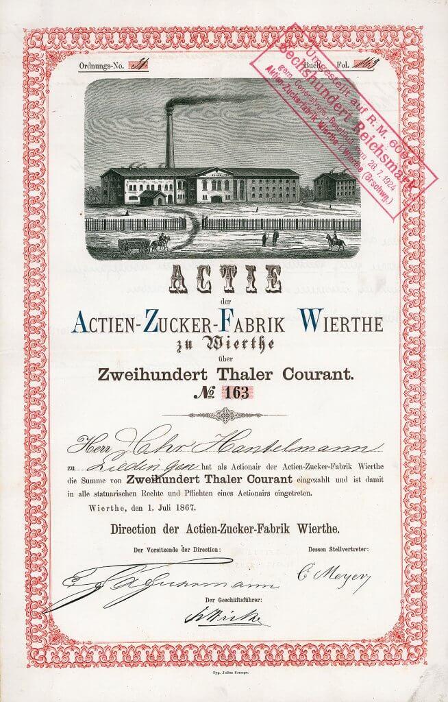 Actien-Zucker-Fabrik Wierthe - Historische Aktie von 1867. Äußerst seltene und sehr dekoraritve Gründeraktie der bis Ende 2006 noch produzierenden Zuckerfabrik. Das Werk Wierthe gehörte zuletzt zur Zucker-Aktiengesellschaft Uelzen, in der die meisten Zuckerfabriken des Braunschweiger Raumes durch Fusion aufgingen.