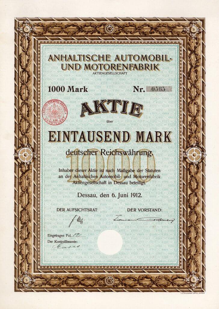 Einer der ältesten deutschen Automobilwerte: Aktie der Anhaltischen Automobil- und Motorenfabrik in Dessau aus dem Jahr 1912. Die Anlagen wurden schließlich von dem Aachener Professor Hugo Junkers übernommen, der das Werksareal 1917 in die späteren Junkers-Flugzeugwerke einbrachte.