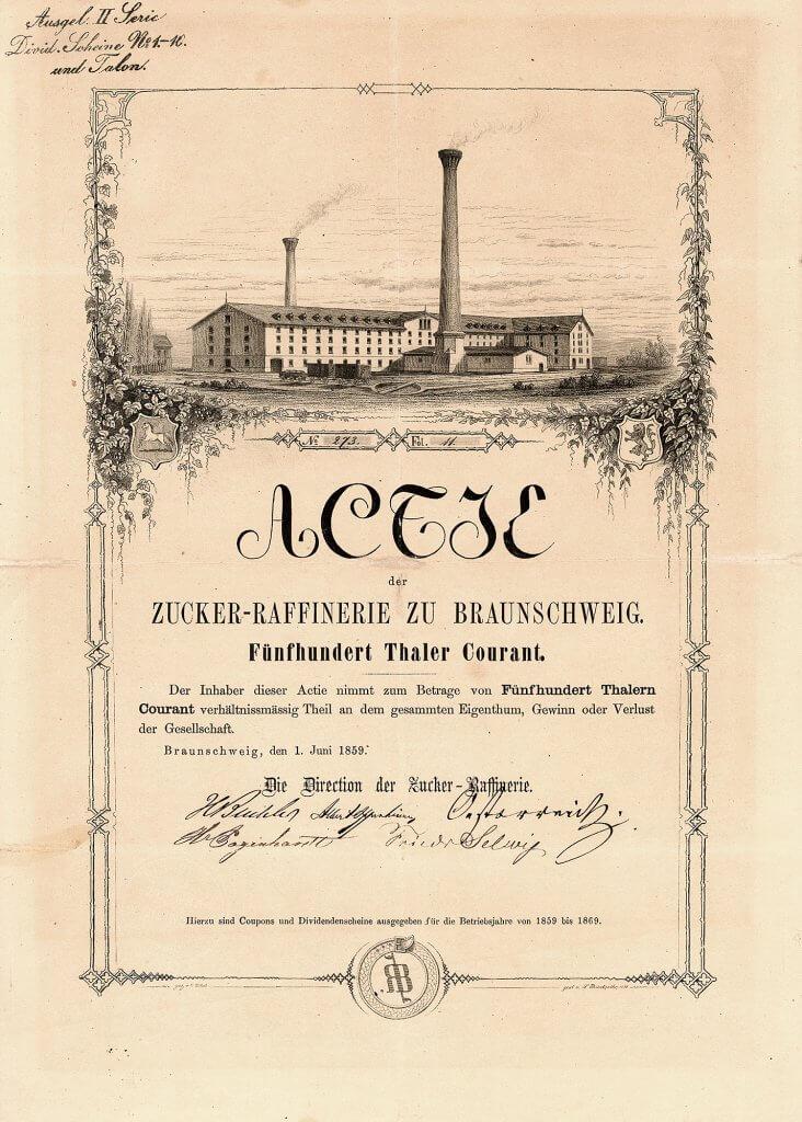 Zucker-Raffinerie zu Braunschweig - Historische Aktie von 1859. Gründung 1859 zur Weiterverarbeitung des aus den Zuckerfabriken des Braunschweiger Landes angelieferten Rohzuckers zu Weißzucker. Die Fabrik wurde auf dem Buchler'schen Gelände an der heutigen Luisenstraße gegenüber der alten Buchler'schen Chininfabrik errichtet.