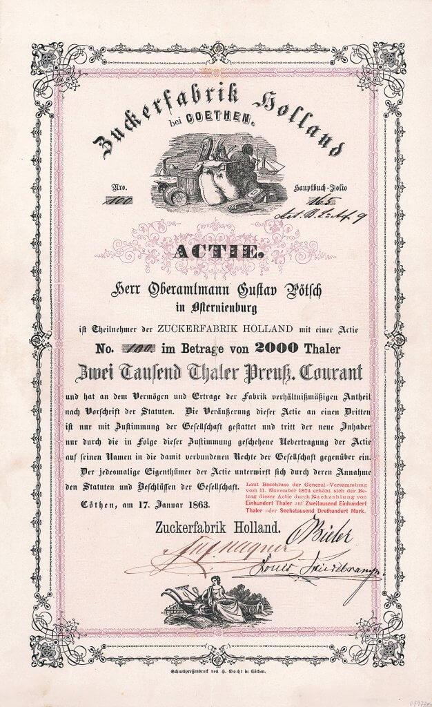 Zuckerfabrik Holland Cöthen / Köthen - Historische Aktie von 1863. Äußerst seltenes und hochdekoratives Wertpapier der 1861 gegründeten Gesellschaft, auf einen erstaunlich hohen Betrag von 2.000 Taler lautend. So viel verdiente ein hoher Staatsbeamte in Preußen im ganzen Jahr!