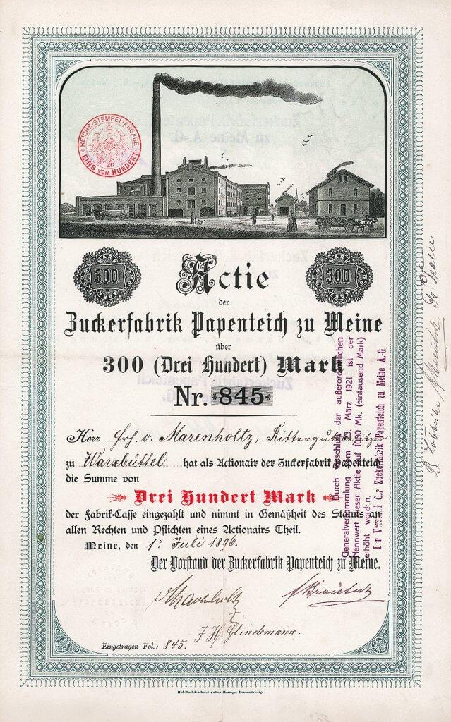Zuckerfabrik Papenteich zu Meine - Historische Aktie von 1896. Äußerst seltenes und hochdekoratives Wertpapier der 1883 gegründeten Gesellschaft, die zu den modernsten Betrieben ihrer Art in Norddeutschland gehörte. Sie ging Anfang der 1990er Jahren in die Nordzucker auf.