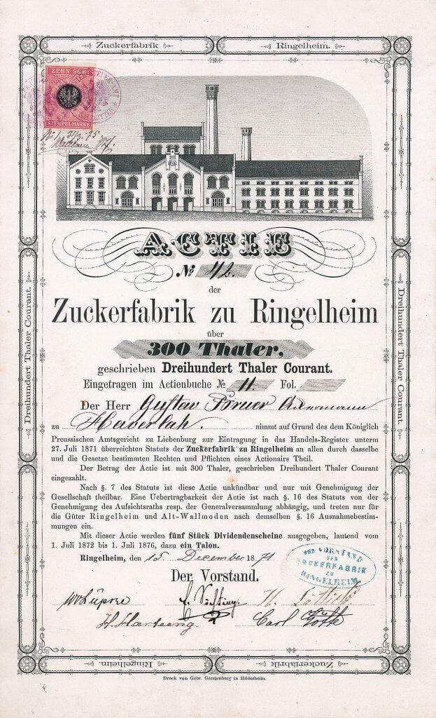 Zuckerfabrik zu Ringelheim - Historische Aktie von 1871. Äußerst seltenes und hochdekoratives Wertpapier der 1871 gegründeten Gesellschaft, die 1930 mit der Zuckerfabrik Schladen fusionierte, die als Nordharzer Zucker AG 2017 in der Nordzucker Holding AG aufging (Muttergesellschaft der Nordzucker AG)