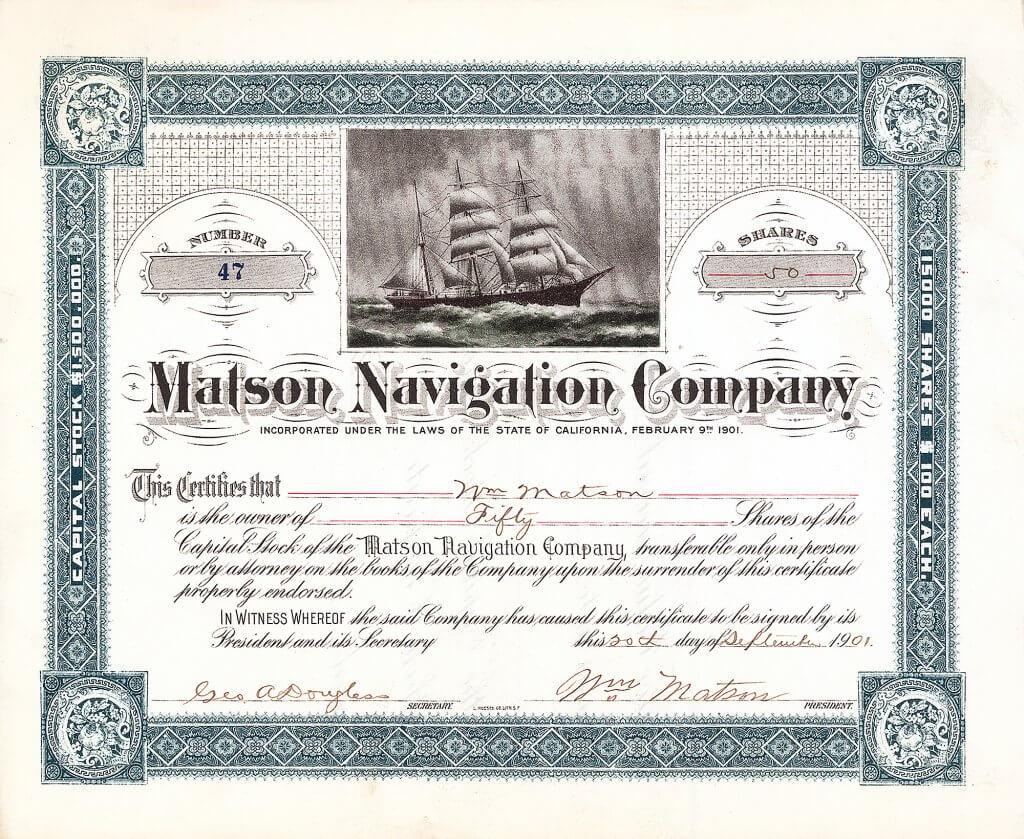 """Matson Navigation Company, historische Aktie von 1901. Captain William Matson's Verbindung mit Hawai begann 1882 als er mit seinem Dreimaster """"Emma Claudina"""" von San Francisco nach Hilo, Hawai segelte. 1917, als Matson starb, besaß die Matson Flotte 14 der größten, schnellsten und modernsten Schiffe im Pacific-Passagier- und Frachtdienst. In der Zeit des 2. Weltkrieges wurden seine Schiffe für militärische Zwecke eingesetzt."""