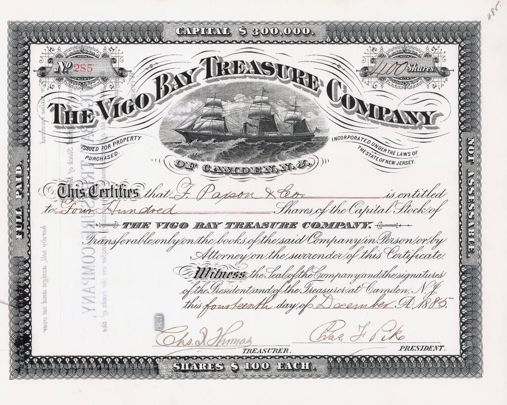 Vigo Bay Treasure Company, historische Aktie von 1885. Zweck der 1884 gegründeten Gesellschaft war es, den gesunkenen Silber-Schatz der spanischen Flotte aus der berühmten Schlacht von 1702, bekannt als die Schlacht von Rande, zu finden. Die Ladung wurde nie geborgen!